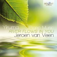 RIVER FLOWS IN YOU: PIANO MUSIC/ JEROEN VAN VEEN [이루마: 피아노 작품집 - 예로엔 반 빈]