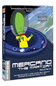 화성 소년 메르카노 [MERCANO THE MARTIAN]
