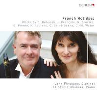 FRENCH HOLIDAYS/ JOHN FINUCANE, ELISAVETA BLUMINA [클라리넷과 피아노를 위한 프랑스 음악]