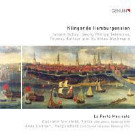 KLINGENDE HAMBURGENSIEN/ LA PORTA MUSICALE, ANKE DENNERT [17세기 함부르크 작곡가들의 음악 모음집 - 앙케 데너트]