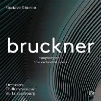 SYMPHONY NO.1, FOUR ORCHESTRAL PIECES/ GUSTAVO GIMENO [SACD HYBRID] [브루크너: 교향곡 1번 (비엔나 버전), 4개의 관현악 소품]