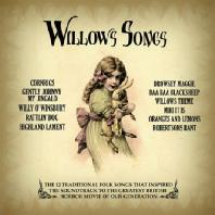 WILLOW'S SONGS