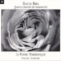 Quatre Chemins De Melancolie/ Le Poeme Harmonique
