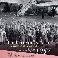 DIE MEISTERSINGER VON NURNBERG, DON JUAN, SYMPHONY NO.5/ HERBERT VON KARAJAN [바그너: 뉘른베르크의 마이스터징어 전주곡, R. 슈트라우스: 돈 후안, 베토벤: 교향곡 5번 운명 - 카라얀 & 베를린 필하모닉 오케스트라 1957년 일본 콘서트 투어]