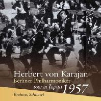 SYMPHONY NO.2 & NO.8/ HERBERT VON KARAJAN [브람스: 교향곡 2번, 슈베르트: 미완성 교향곡 - 카라얀 & 베를린 필하모닉 오케스트라 1957년 일본 콘서트 투어]