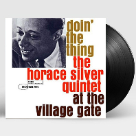 HORACE SILVER QUINTET - DOIN` THE THING: AT THE VILLAGE GATE  [180G LP] [한정반]*