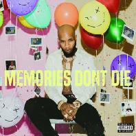 MEMORIES DON`T DIE