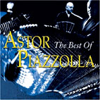 ASTOR PIAZZOLLA - THE BEST OF ASTRO PIAZZOLA