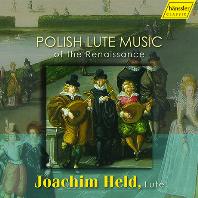 POLISH LUTE MUSIC OF THE RENAISSANCE/ JOACHIM HELD [르네상스 시대 폴란드의 류트 음악 - 요아힘 헬트]