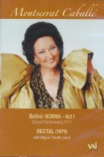 BELLINI NORMA ACT 1 CONCERT 1971, RECITAL 1979 [몽세라 카바예: 벨리니 노르마 & 리사이틀]