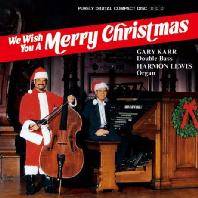 WE WISH YOU A MERRY CHRISTMAS/ HARMON LEWIS [게리 카: 크리스마스 앨범]