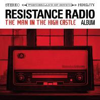 RESISTANCE RADIO: THE MAN IN THE HIGH CASTLE ALBUM [DIGIPACK] [맨 인 더 하이 캐슬]