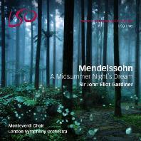 A MIDSUMMER NIGHT`S DREAM/ JOHN ELIOT GARDINER [SACD+BD] [멘델스존: 한 여름밤의 꿈 (부수음악) - 가디너]