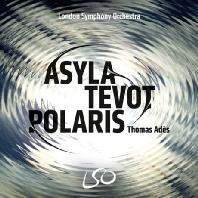 ASYLA, TEVOT, POLARIS/ THOMAS ADES [SACD+BD] [아데: 피난처, 테봇 & 북극성]
