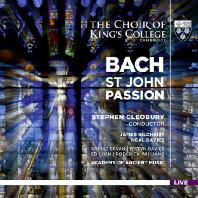 ST JOHN PASSION BWV 245/ CHOIR OF KINGS COLLEGE CAMBRIDGE, STEPHEN CLEOBURY [SACD HYBRID] [바흐: 요한 수난곡 - 킹스칼리지 합창단 & 클레오베리]