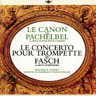 LE CANON DE PACHELBEL/ MAURICE ANDRE [UHQ] [파헬벨: 캐논 & 파슈: 트럼펫 협주곡 - 모리스 앙드레]