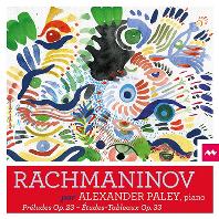 PRELUDES OP.23 & ETUDES-TABLEAUX OP.33/ ALEXANDER PALEY [라흐마니노프: 전주곡, 회화적 연습곡 - 알렉산드르 팔레이]