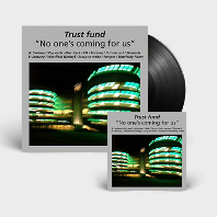 NO ONE'S COMING FOR US [LP+CD]