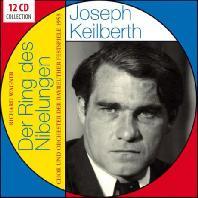 DER RING DES NIBELUNGEN/ JOSEPH KEILBERTH [요제프 카일베르트: 바그너 <니벨룽겐의 반지(1953년 바이로이트 실황)>]