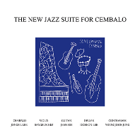 THE NEW JAZZ SUITE FOR CEMBALO