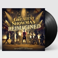 THE GREATEST SHOWMAN: REIMAGINED [위대한 쇼맨: 리이매진드] [LP]