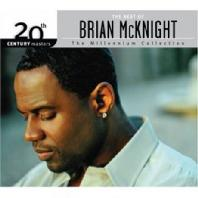 THE BEST BRIAN MCKNIGHT: 20TH CENTURY MASTERS, THE MILLENNIUM COLLECTION