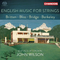 ENGLISH MUSIC FOR STRINGS/ JOHN WILSON [SACD HYBRID] [현악 오케스트라를 위한 영국 음악: 브리튼, 블리스, 브릿지, 버클리]
