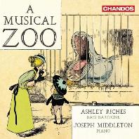 A MUSICAL ZOO/ ASHLEY RICHES, JOSEPH MIDDLETON [동물 가곡집: 슈베르트, 슈만, 볼프, 브람스, 포레, 라벨 외 - 애슐리 리치스]