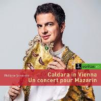 CALDARA IN VIENNA & UN CONCERT POUR MAZARIN [VERITASX2] [필립 자루스키: 비엔나의 칼다라, 마자랭을 위한 콘서트]
