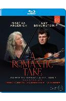 A ROMANTIC TAKE/ GUY BRAUNSTEIN IN CONCERT [로맨틱 테이크: 바이올린 소나타의 명곡들 - 마르타 아르헤리치, 가이 브라운스타인]