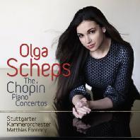 PIANO CONCERTOS/ OLGA SCHEPS, MATTHIAS FOREMNY [올가 셰프스: 쇼팽 피아노 협주곡 1 & 2번]