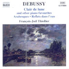 CLAIR DE LUNE AND OTHER PIANO WORKS/ FRANCOIS JOEL THIOLLIER