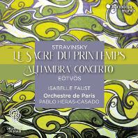 LE SACRE DU PRINTEMPS/ ISABELLE FAUST, PABLO HERAS-CASADO [스트라빈스키: 봄의 제전 & 외트뵈스: 바이올린 협주곡 3번 '알함브라' - 이자벨 파우스트, 에라스 카사도]
