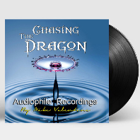 CHASING THE DRAGON AUDIOPHILE RECORDINGS [180G LP]
