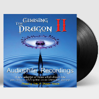 CHASING THE DRAGON AUDIOPHILE RECORDINGS 2 [180G LP]