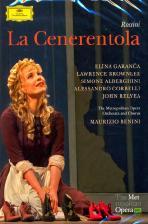 LA CENERENTOLA/ ELINA GARANCA, MAURIZIO BENINI [로시니: 신데렐라/ 엘리나 가랑차, 마우리치오 베니니]