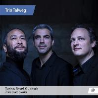 PIANO TRIOS/ TRIO TALWEG [투리나, 라벨, 구비츠: 피아노 트리오 - 탈베크 트리오]