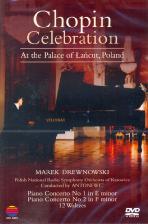 CELEBRATION: AT THE PALACE OF LANCUT POLAND/ MAREK DREWNOWSKI [쇼팽: 피아노협주곡, 왈츠집]