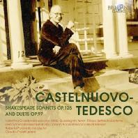 카스텔누오보 테데스코: 셰익스피어 소네트 OP.125 & 듀엣 OP.97