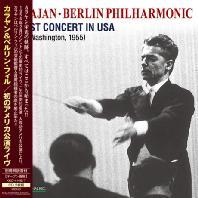 THE 1ST CONCERT IN USA/ KRAJAN [카라얀 베를린 필하모닉 첫 미국 콘서트: 1955년 워싱턴 라이브]