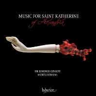MUSIC FOR SAINT KATHERINE OF ALEXANDRIA/ ANDREW KIRKMAN [알렉산드리아의 성 카탈리나를 위한 음악 - 뱅슈아 콘소트, 커크만]