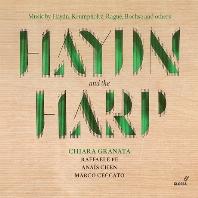 HAYDN AND THE HARP/ CHIARA GRANATA [하이든과 하프: 하이든, 크롬홀츠, 보샤 등의 하프 작품집 - 키아라 그라나타]