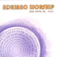 ADRIANO WORSHIP PART 2