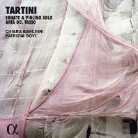 SONATE A VIOLINO SOLO, ARIA DEL TASSO/ CHIARA BANCHINI, PATRIZIA BOVI [ALPHA COLLECTION 54] [타르티니: 무반주 바이올린 소나타, 아리아 델 타소 - 키아라 반키니]
