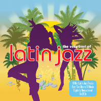 VERY BEST OF LATIN JAZZ