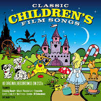CLASSIC CHILDREN`S FILM SONGS