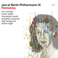 JAZZ AT BERLIN PHILHARMONIC 9: PANNONICA - TRIBUTE TO JAZZ BARONESS