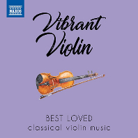 VIBRANT VIOLIN: BEST LOVED CLASSICAL VIOLIN MUSIC [우리가 사랑하는 바이올린 작품들]