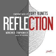 REFLECTION/ LEE HOLDRIDGE [유리 쿠네츠: 반향 - 뮌헨 심포니 오케스트라]