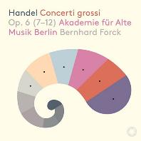 CONCERTI GROSSI OP.6(7-12)/ BERNHARD FORCK [SACD HYBRID] [헨델: 합주 협주곡 7-12번 | 베를린 고음악 아카데미, 포르크]